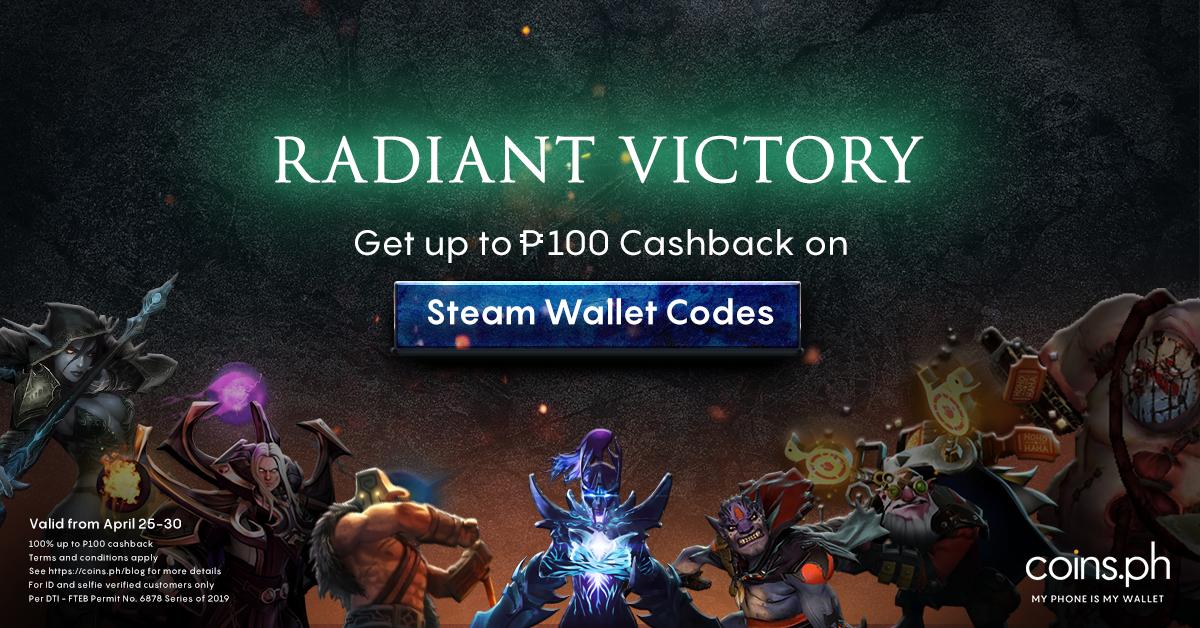 ₱100 Cashback on Steam Wallet Codes | Coins ph
