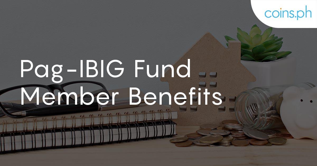 pag-ibig fund member benefits