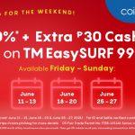 Ka-TM Weekend Promo: 10%* + Extra ₱30 Cashback on TM EasySURF99